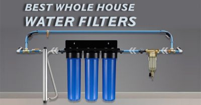 Best Whole House Water Filter Reviews (Top 10 Picks [thang]-2020)