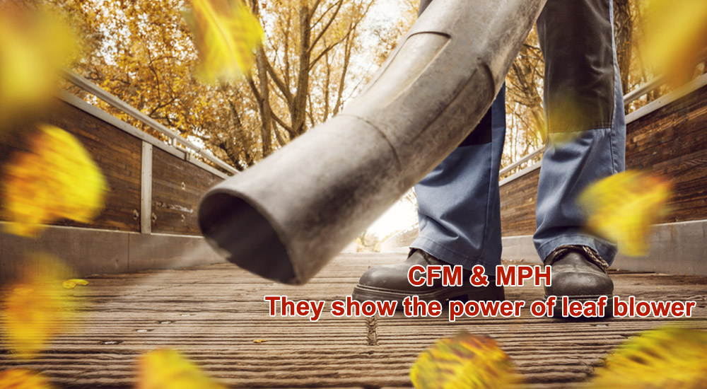 CFM and MPH power of Leaf Blowers